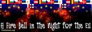 A Fire Bell in the Night for the EU