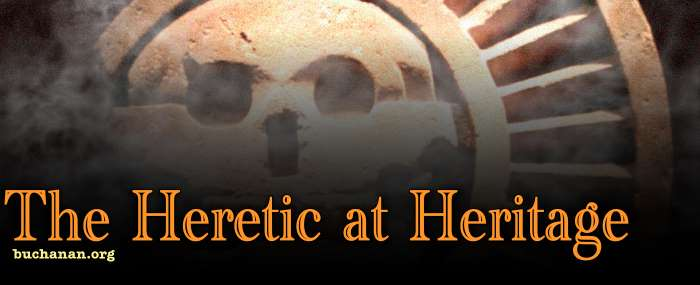 The Heretic at Heritage