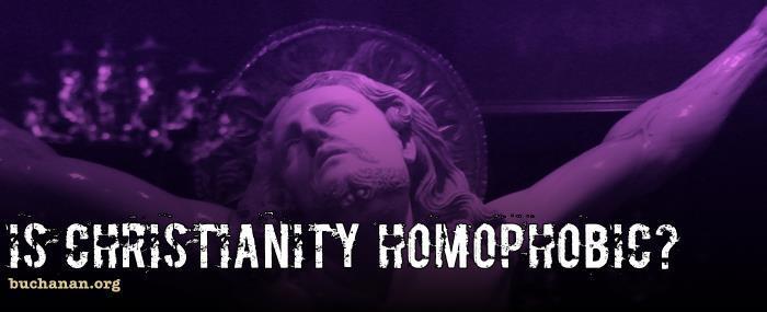 Is Christianity Homophobic?