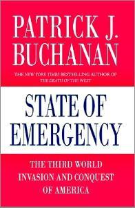 State of Emergency by Pat Buchanan