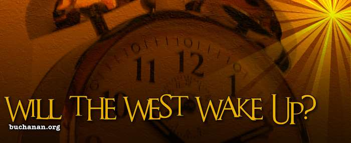 Will the West Wake Up?